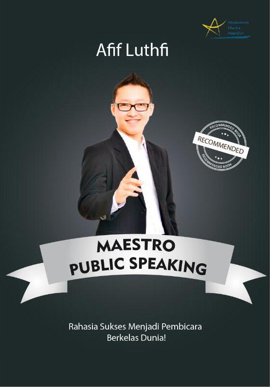 Maestro Public Speaking Afif Luthfi